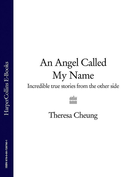 Theresa Cheung An Angel Called My Name: Incredible true stories from the other side the boy who saved baseball