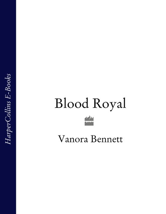 Vanora Bennett Blood Royal цена и фото