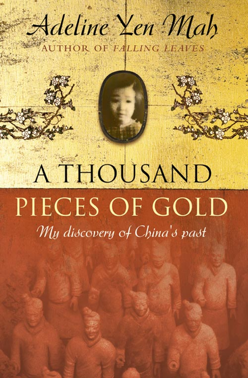 Adeline Mah Yen A Thousand Pieces of Gold: A Memoir of China's Past Through its Proverbs