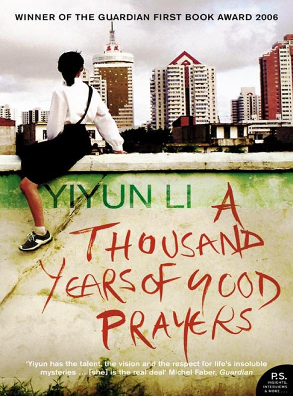 Yiyun Li A Thousand Years of Good Prayers