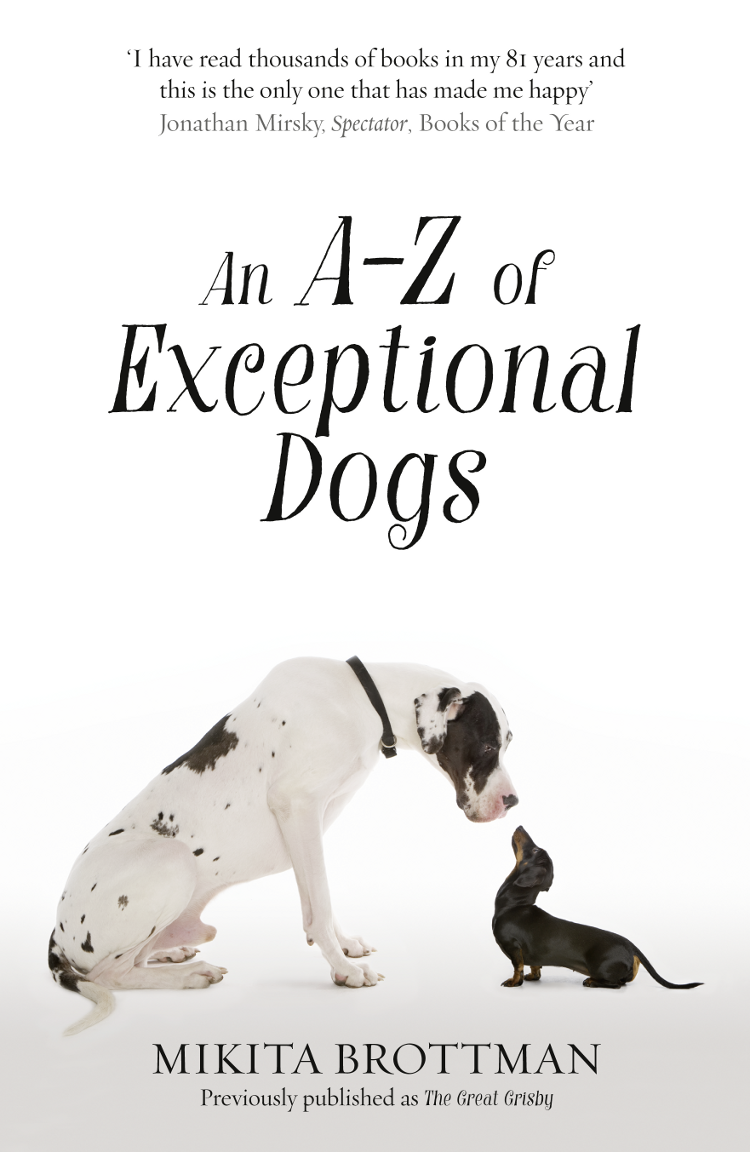 Mikita Brottman An A–Z of Exceptional Dogs цена