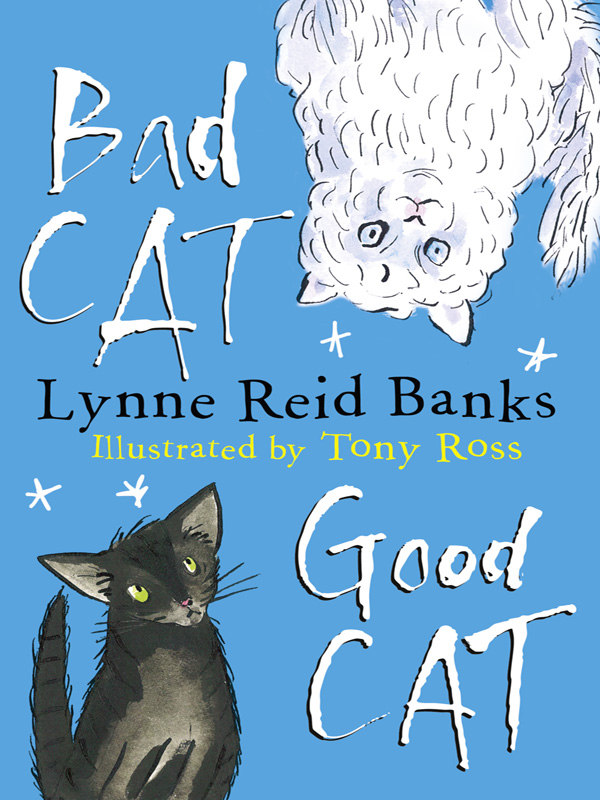 Lynne Banks Reid BAD CAT, GOOD CAT bad banks