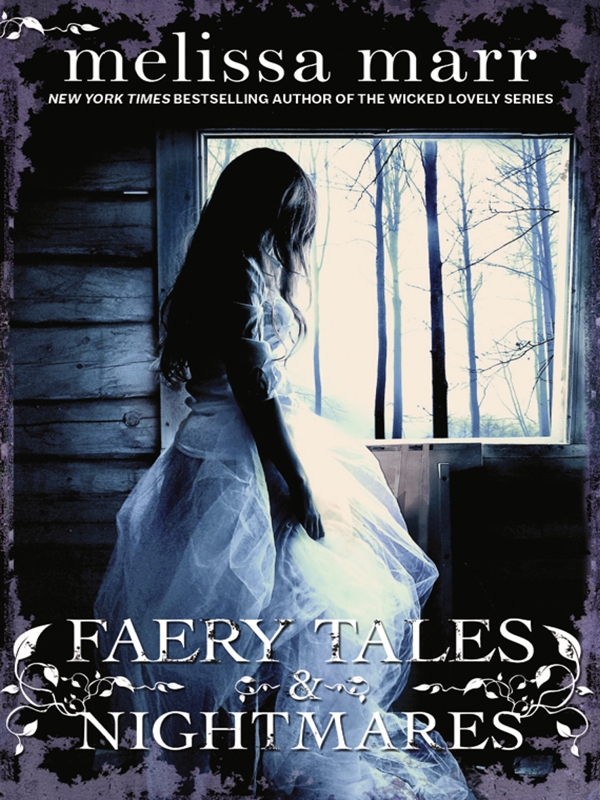 Melissa Marr Faery Tales and Nightmares melissa marr the arrivals