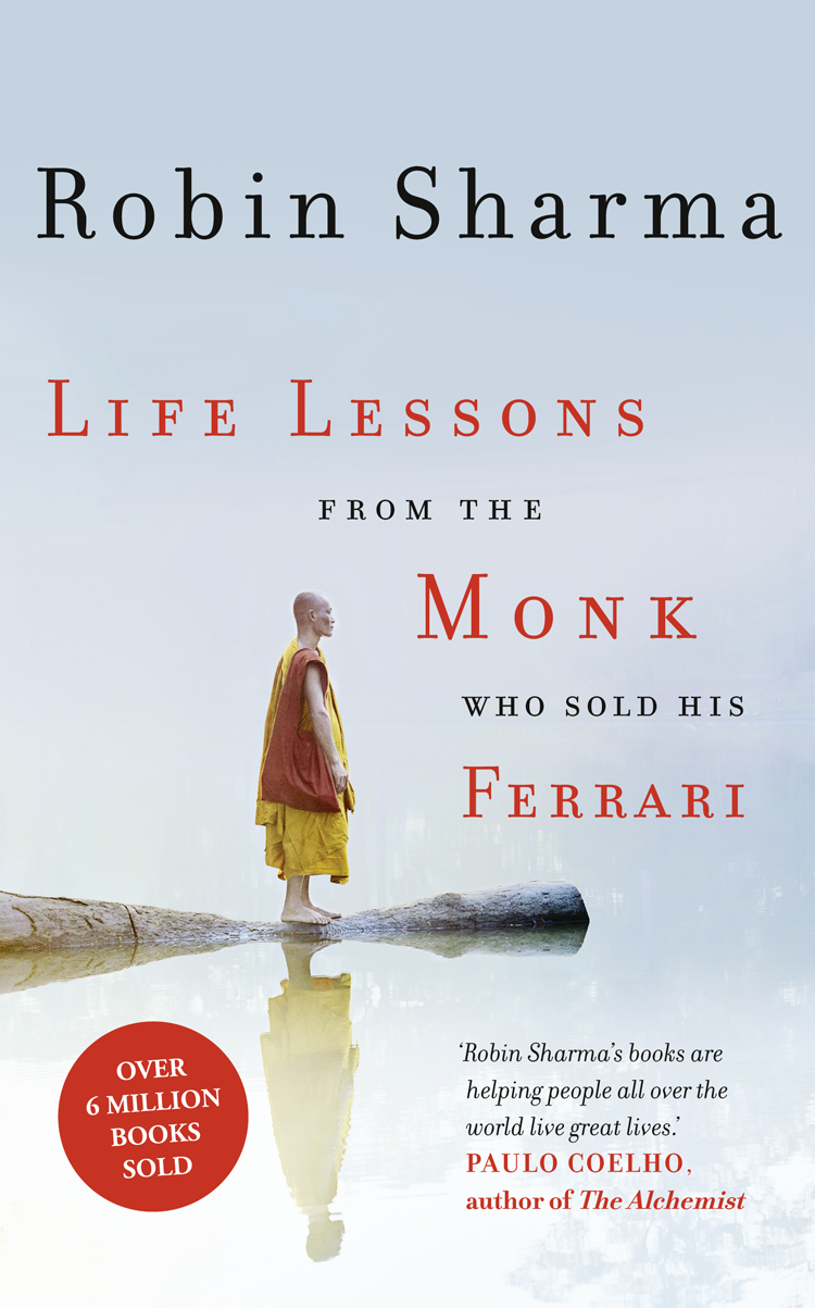 Робин Шарма Life Lessons from the Monk Who Sold His Ferrari все цены
