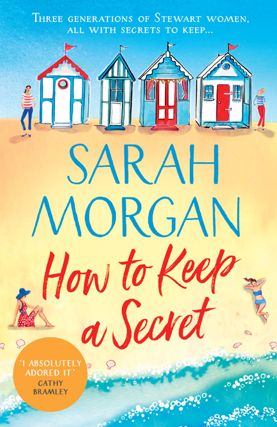 Sarah Morgan How To Keep A Secret: A fantastic and brilliant feel-good summer read that you won't want to end! цены онлайн