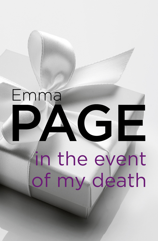 Emma Page In the Event of My Death надувное кресло onlitop fasigo 898271
