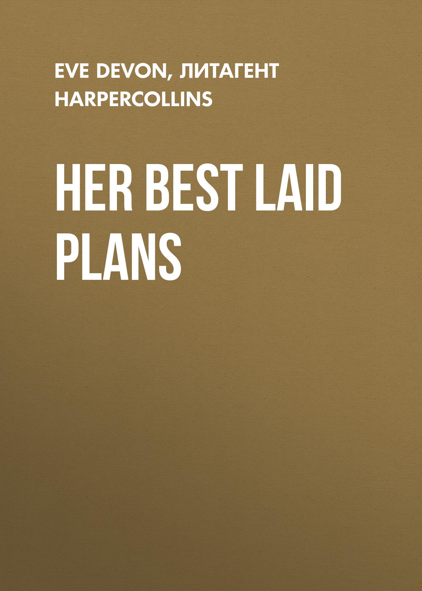 Eve Devon Her Best Laid Plans the best laid plans
