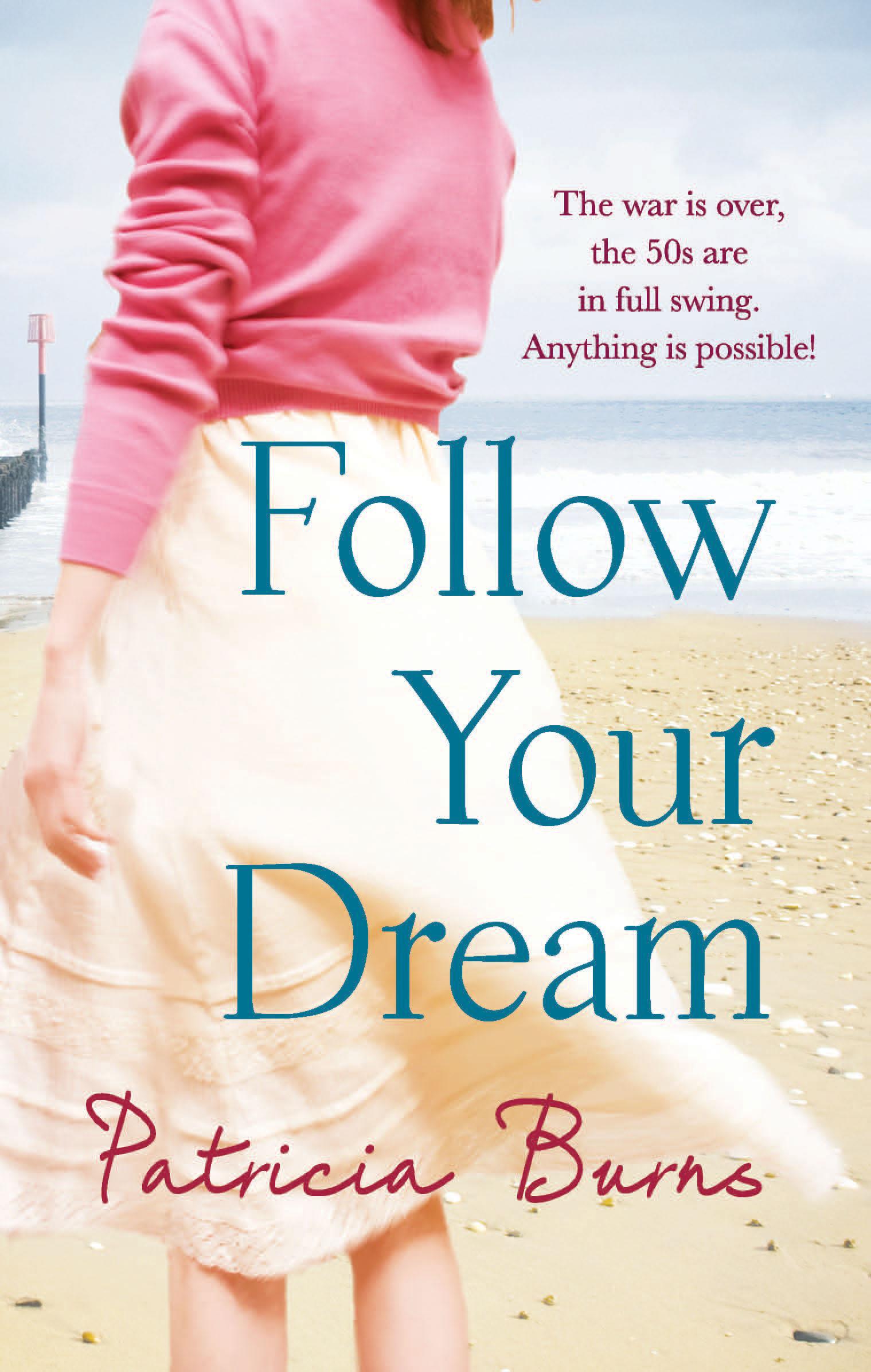 Patricia Burns Follow Your Dream
