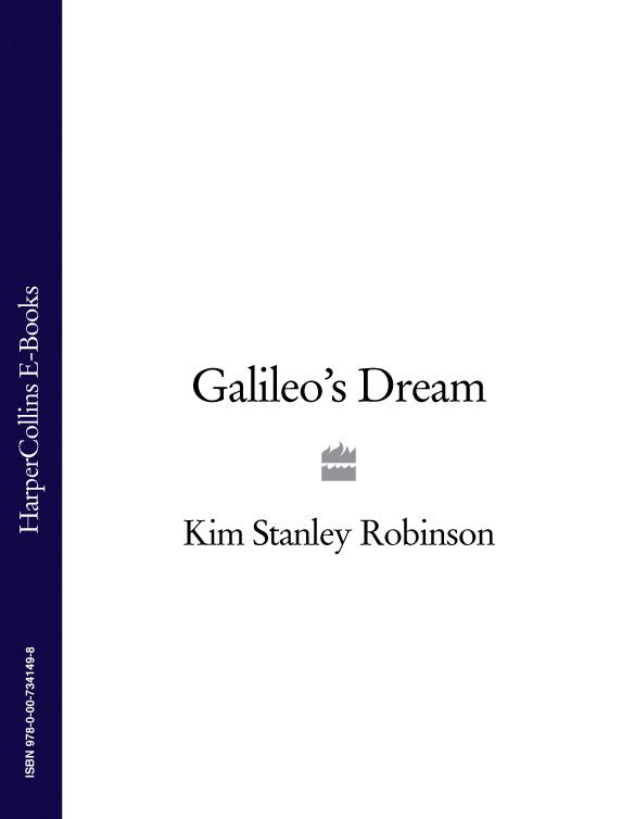 Kim Stanley Robinson Galileo's Dream kim stanley robinson green mars