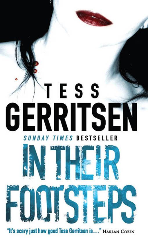 Tess Gerritsen In Their Footsteps