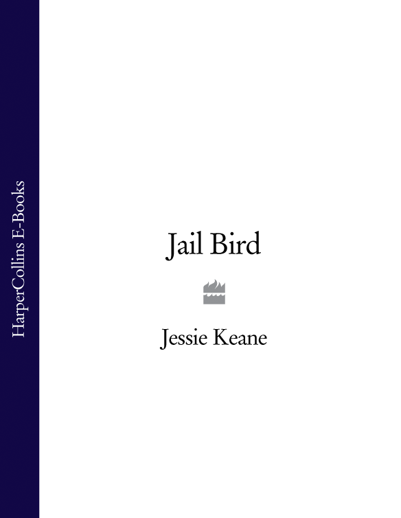 Jessie Keane Jail Bird