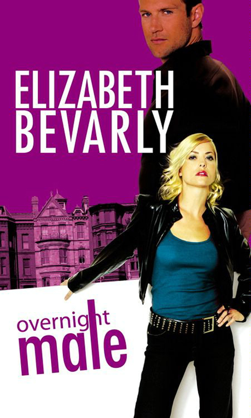 Elizabeth Bevarly Overnight Male elizabeth bevarly you ve got male