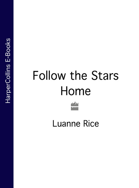 Luanne Rice Follow the Stars Home