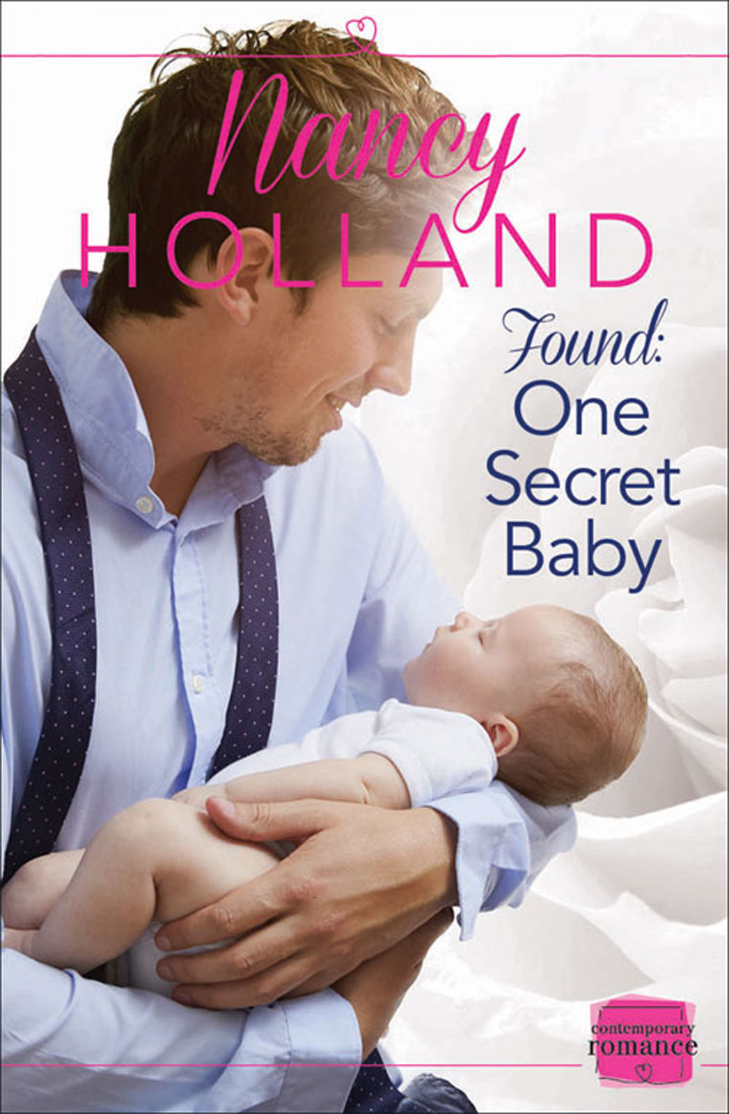 Nancy Holland Found: One Secret Baby carol marinelli secret sheikh secret baby