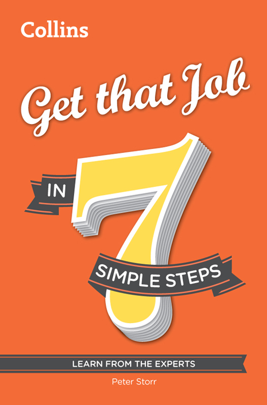 Peter Storr Get that Job in 7 simple steps richard bandler get the life you want