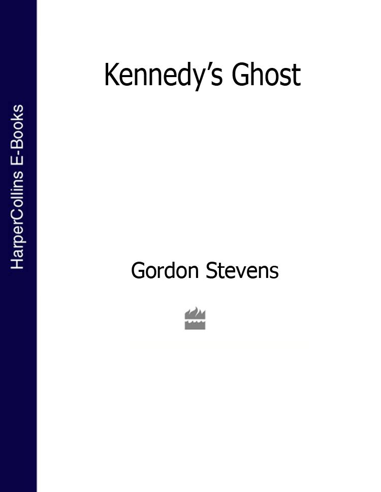 Gordon Stevens Kennedy's Ghost цена