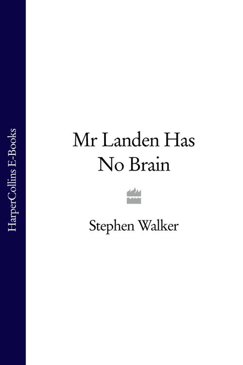 Stephen Walker Mr Landen Has No Brain stephen goldin no hagas soñar a tu maestro