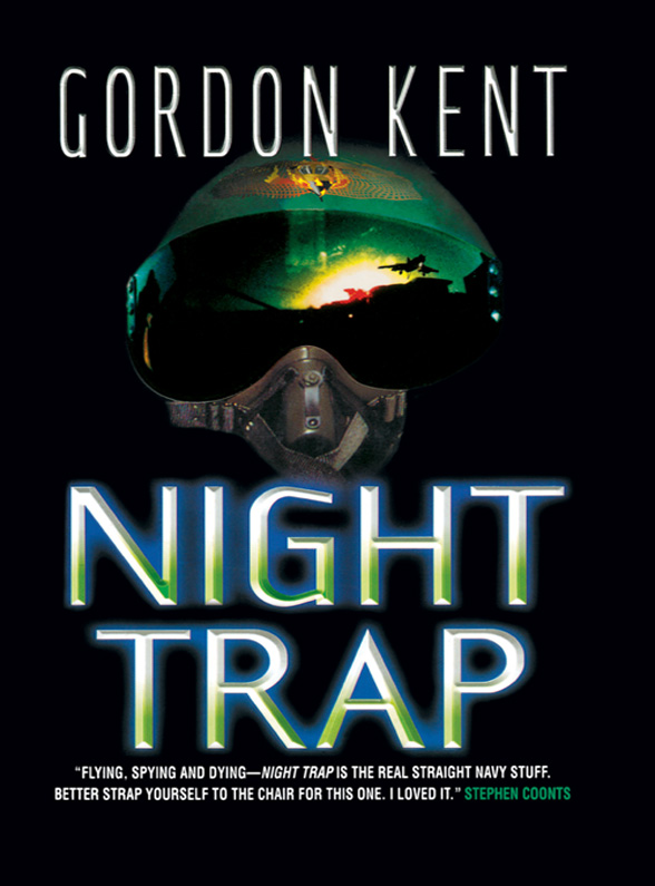 Gordon Kent Night Trap gordon kent hostile contact