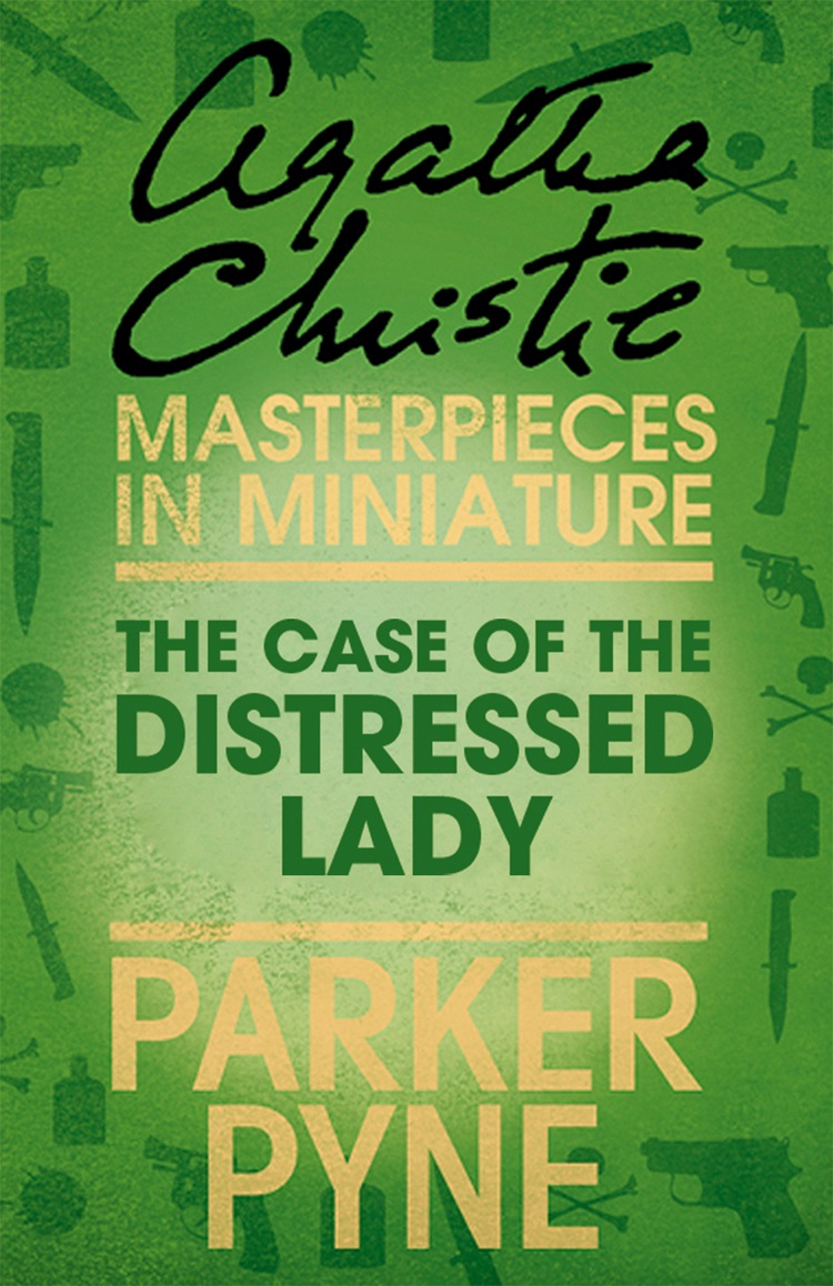 the case of the distressed lady an agatha christie short story