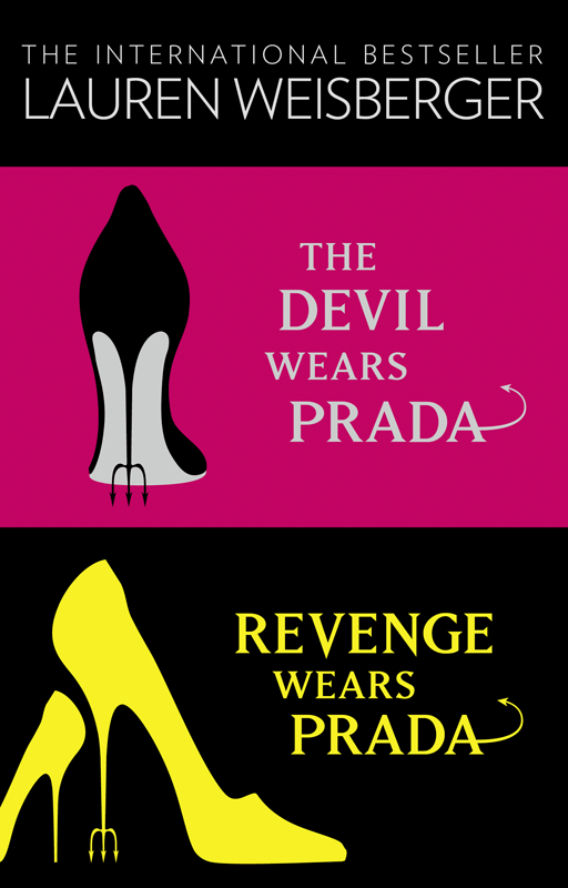 Lauren Weisberger The Devil Wears Prada Collection: The Devil Wears Prada, Revenge Wears Prada memnoch the devil
