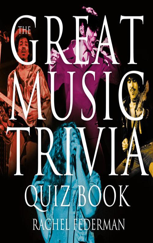 Rachel Federman The Great Music Trivia Quiz Book door quiz