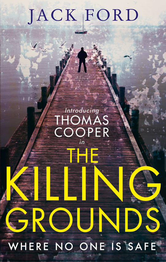 Jack Ford The Killing Grounds: an explosive and gripping thriller for fans of James Patterson fritz allhoff coffee philosophy for everyone grounds for debate
