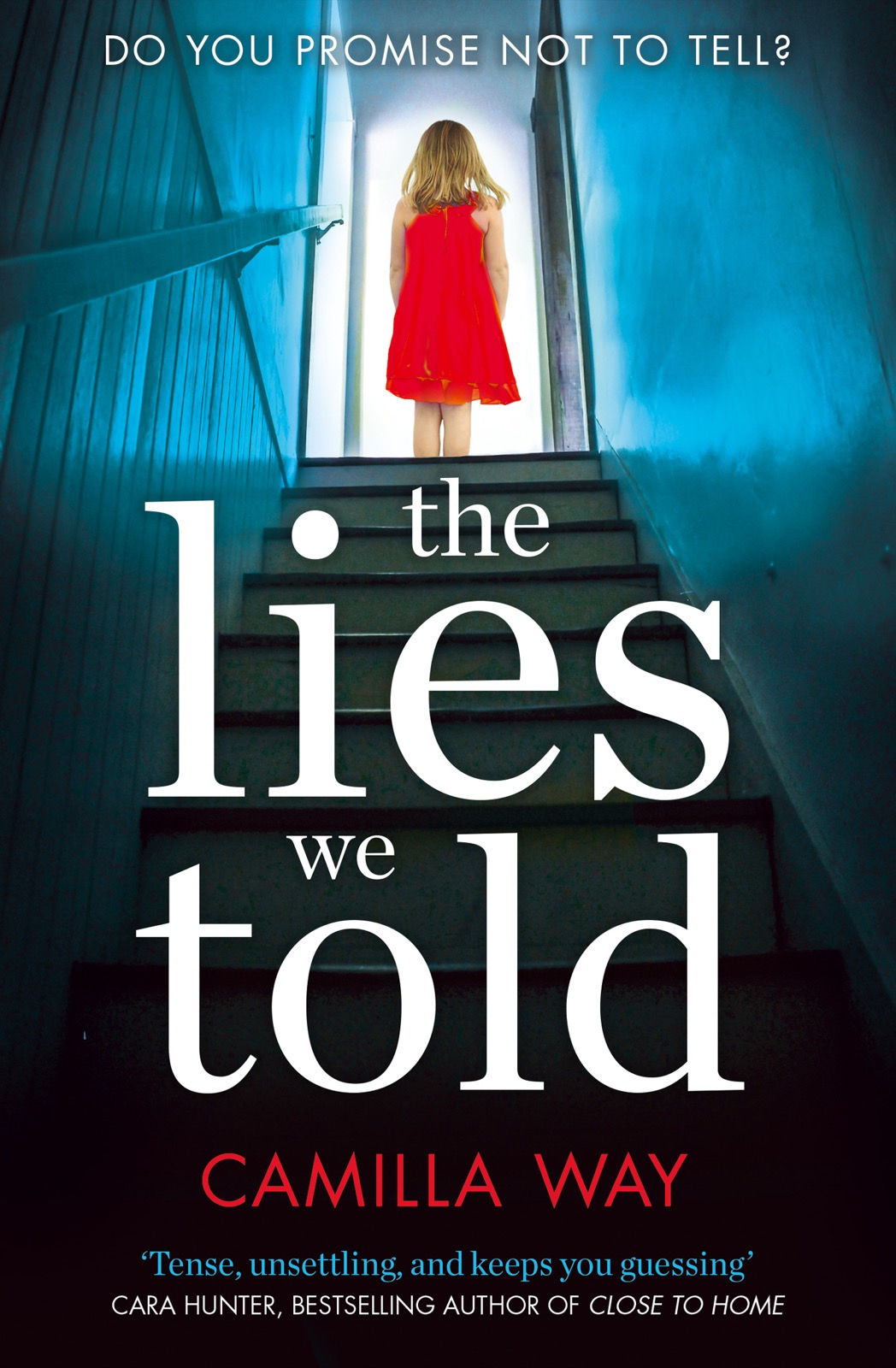 лучшая цена Camilla Way The Lies We Told: The exciting new psychological thriller from the bestselling author of Watching Edie