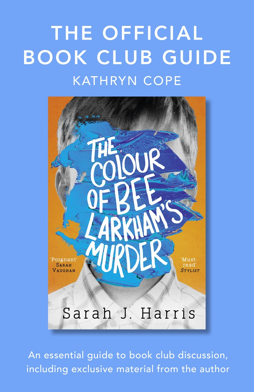 Kathryn Cope The Official Book Club Guide: The Colour of Bee Larkham's Murder kathryn stockett the help