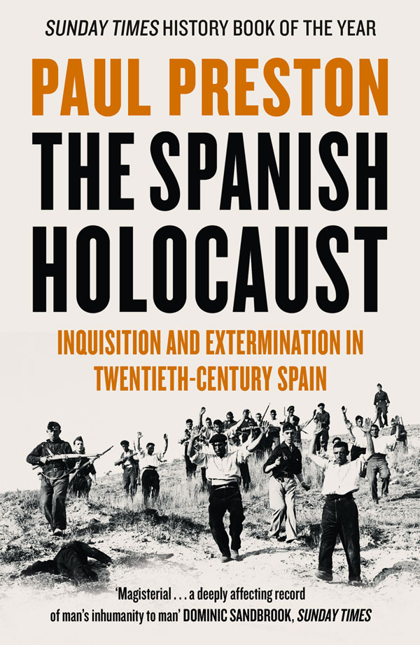 Paul Preston The Spanish Holocaust: Inquisition and Extermination in Twentieth-Century Spain gender in twentieth century eastern europe and the ussr