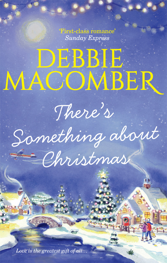 Debbie Macomber There's Something About Christmas debbie macomber thursdays at eight