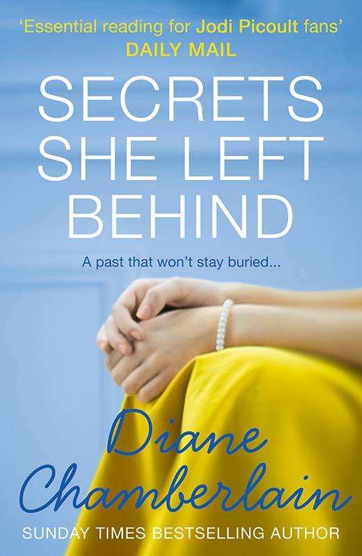 Diane Chamberlain Secrets She Left Behind scarlet wilson the doctor she left behind