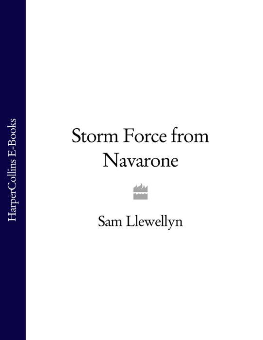 Фото - Sam Llewellyn Storm Force from Navarone alistair maclean force 10 from navarone