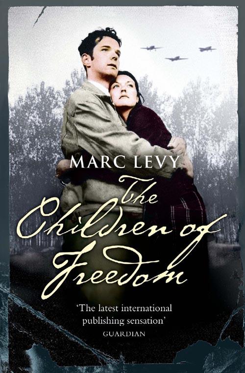 Марк Леви The Children of Freedom