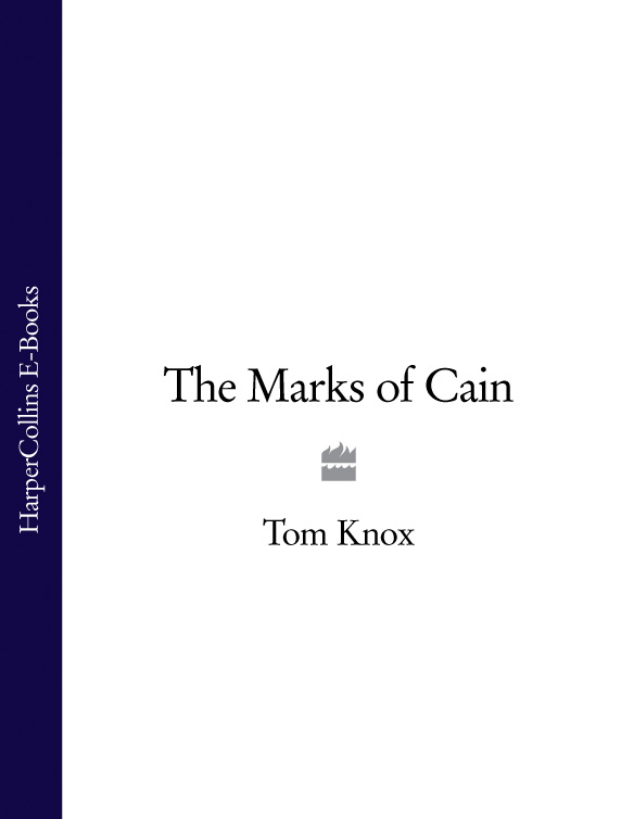 Tom Knox The Marks of Cain tom knox the babylon rite