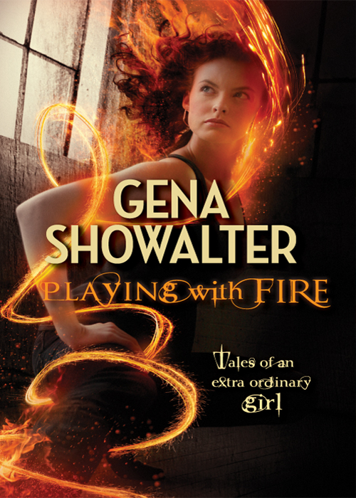 Gena Showalter Playing with Fire playing with words