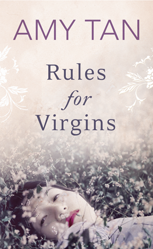 Amy Tan Rules for Virgins amy tan the hundred secret senses