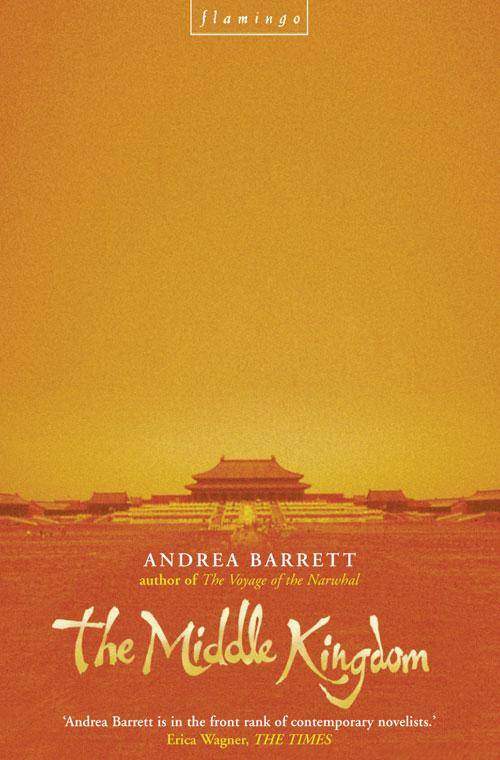 Andrea Barrett The Middle Kingdom andrea barrett servants of the map