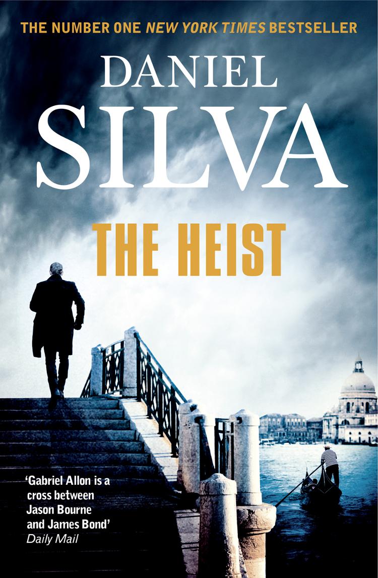Daniel Silva The Heist daniel silva the heist