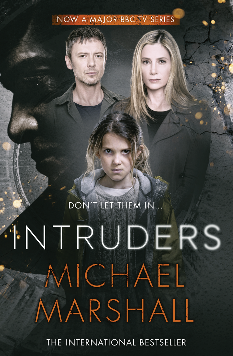 Michael Marshall The Intruders michael marshall smith one of us
