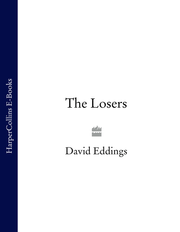 David Eddings The Losers foer j everything is illuminated a novel