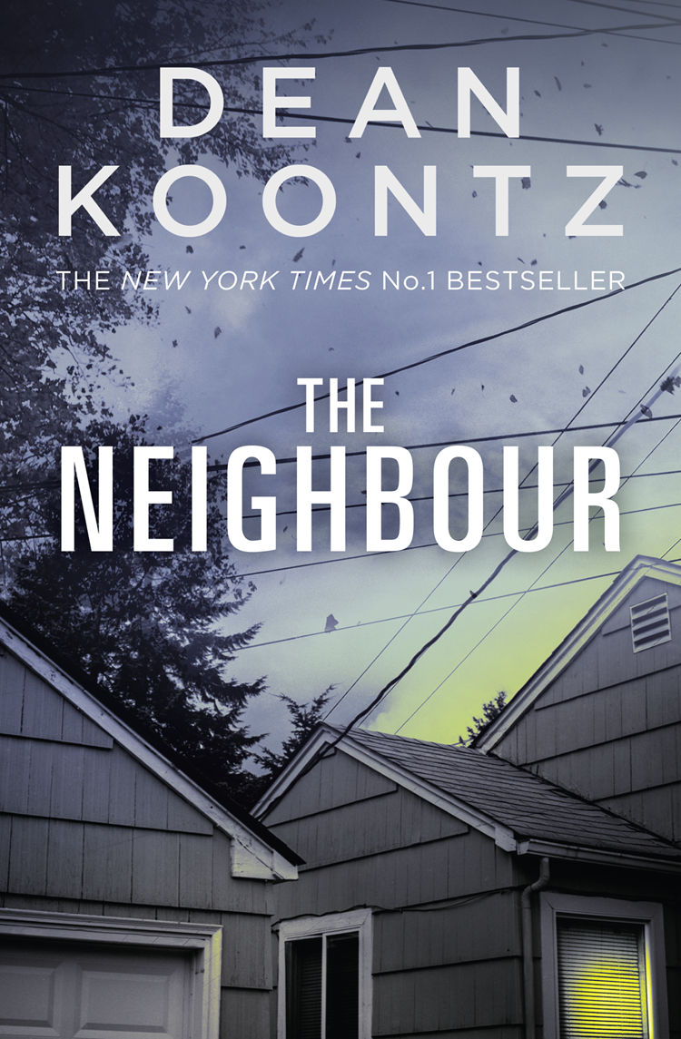 Dean Koontz The Neighbour pip and posy the new friend