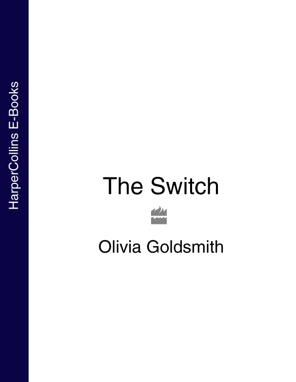 Olivia Goldsmith The Switch olivia goldsmith the switch