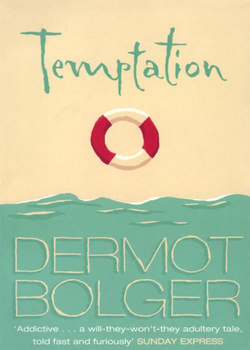Dermot Bolger Temptation