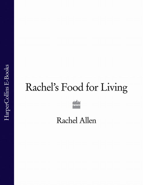 Фото - Rachel Allen Rachel's Food for Living food mixers bosch mum4856eu home kitchen appliances processor machine equipment for the production of making cooking
