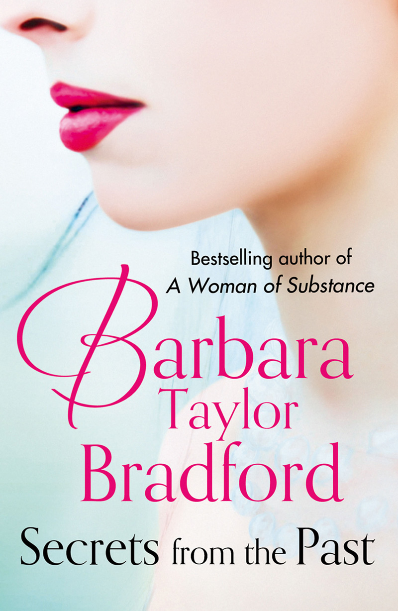 Barbara Taylor Bradford Secrets from the Past barbara taylor bradford the triumph of katie byrne