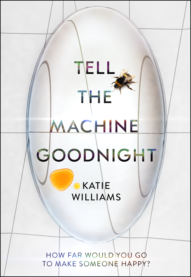 Katie Williams Tell the Machine Goodnight goodnight moon