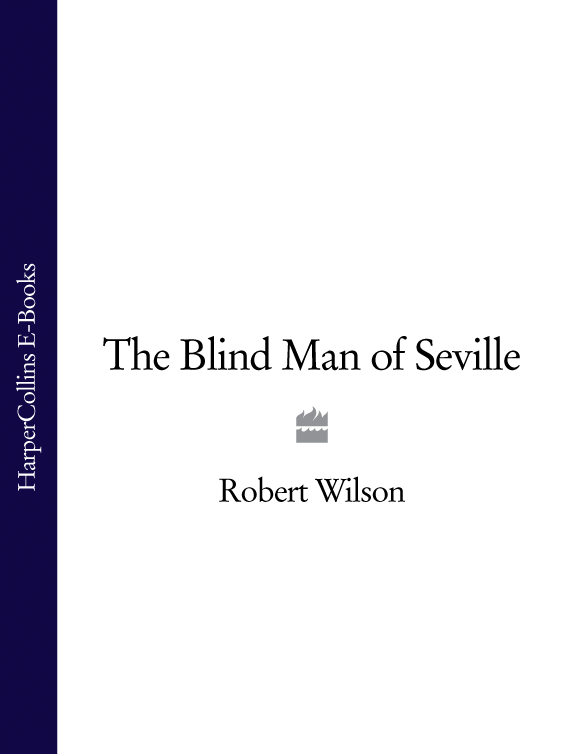 где купить Robert Thomas Wilson The Blind Man of Seville дешево