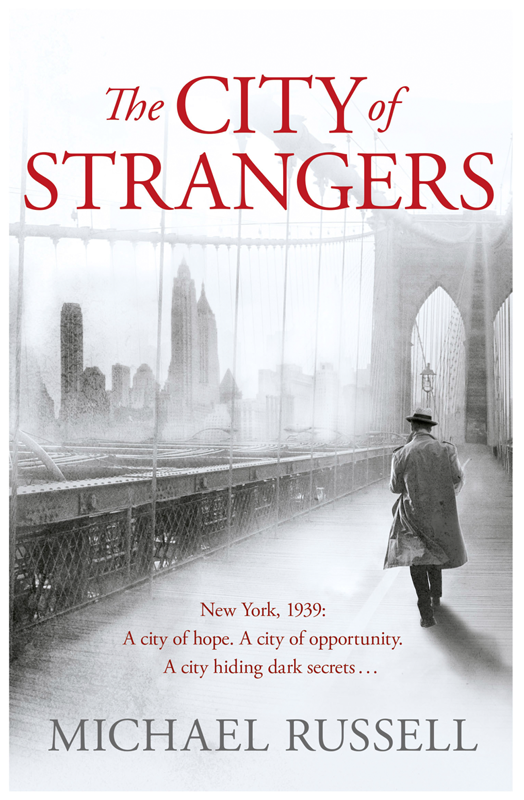 Michael Russell The City of Strangers the strangers volume 4