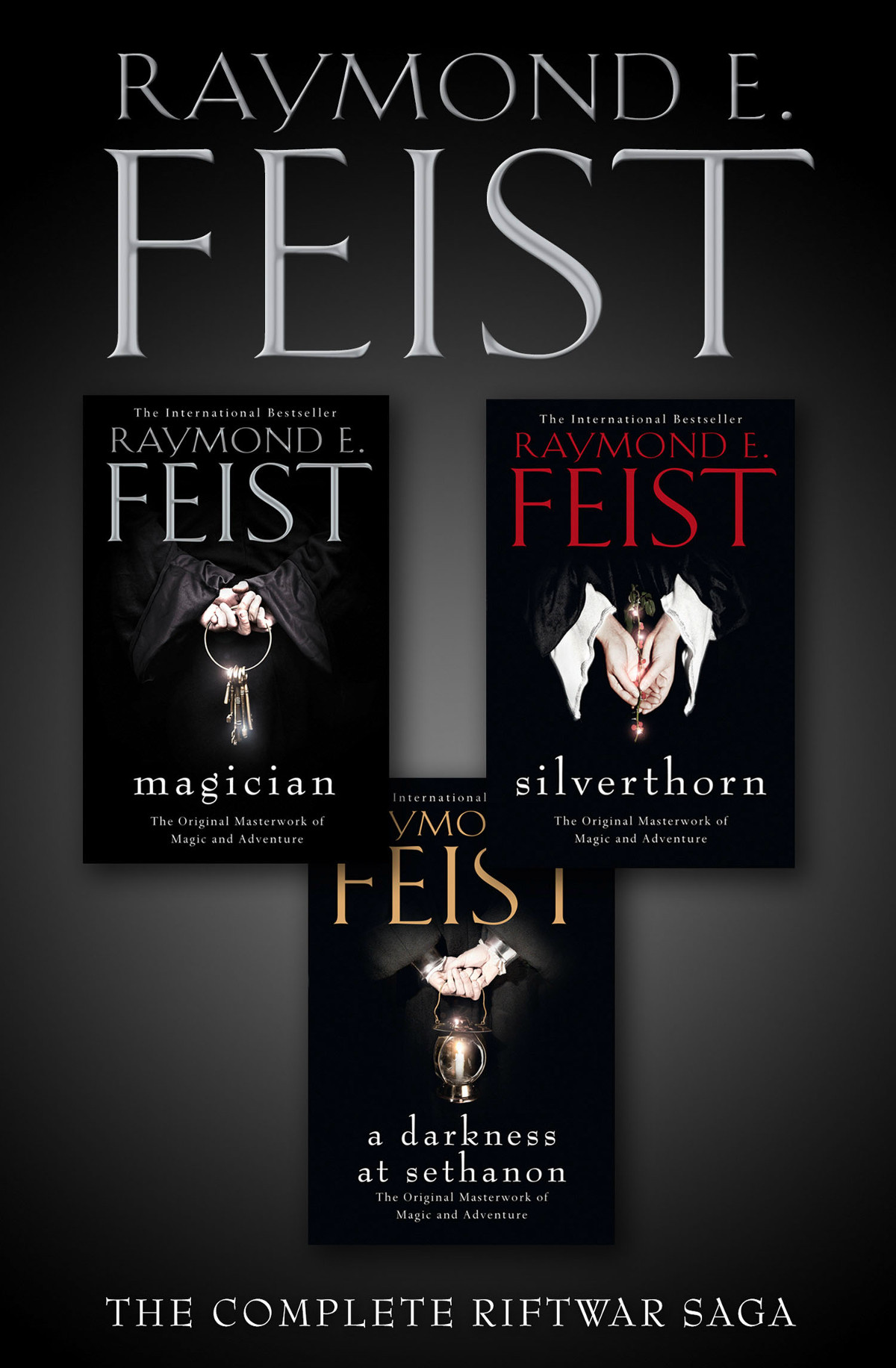 Raymond E. Feist The Complete Riftwar Saga Trilogy: Magician, Silverthorn, A Darkness at Sethanon arthur e jongsma the complete adult psychotherapy treatment planner