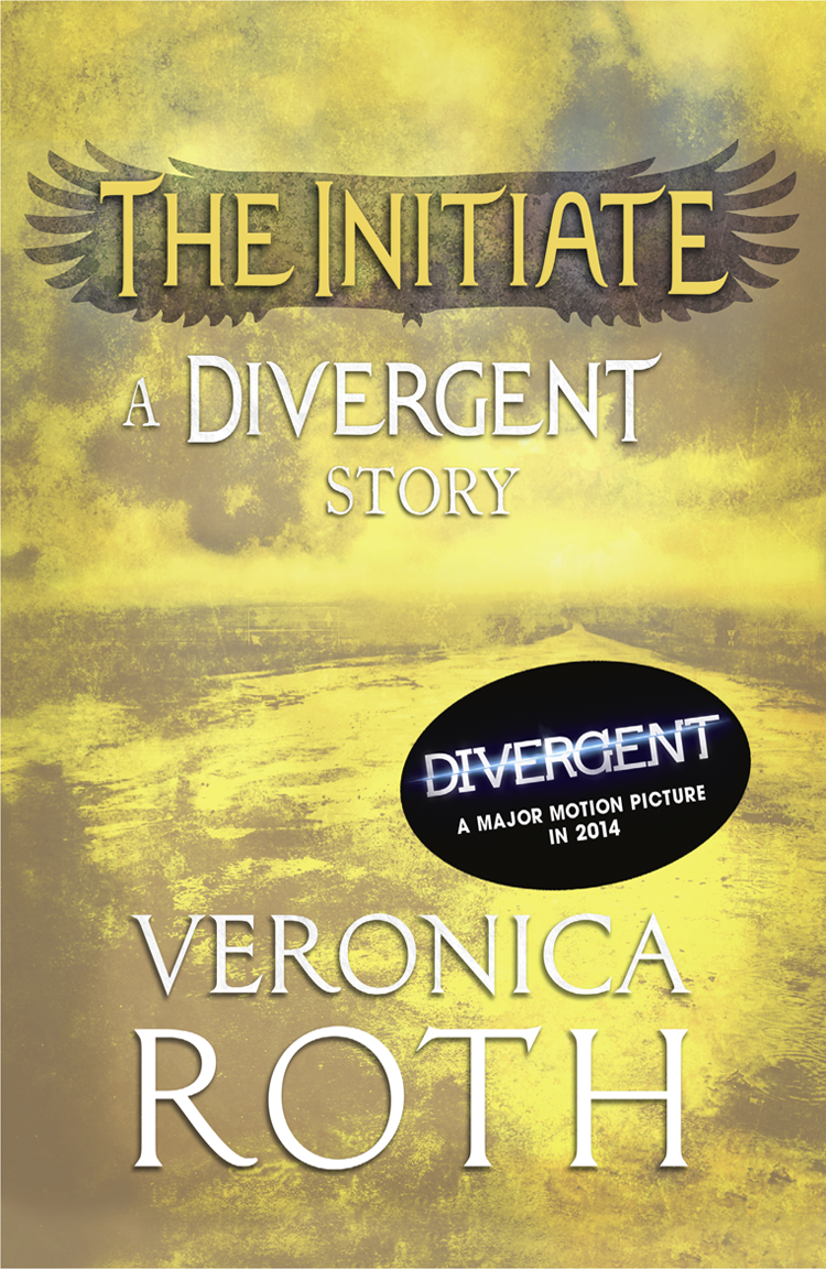 Veronica Roth The Initiate: A Divergent Story inside divergent the initiate s world